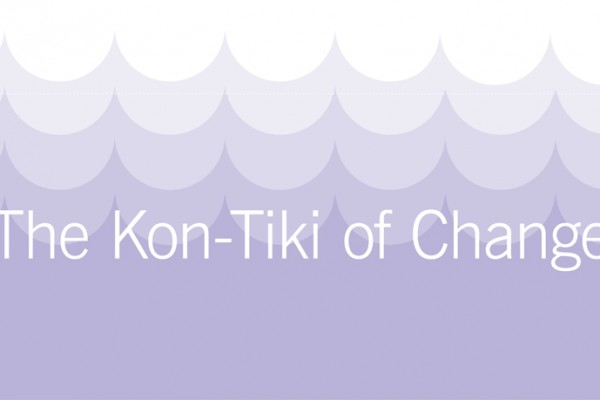 The-Kon-Tiki-of-Change