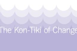 The-Kon-Tiki-of-Change