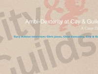 Ambi-Dexterity at City & Guilds:  A Case Study